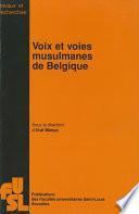 Voix et voies musulmanes de Belgique
