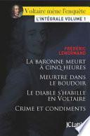 Voltaire mène l'enquête