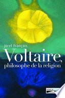 Voltaire, philosophe de la religion