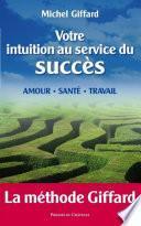 Votre intuition au service du succès