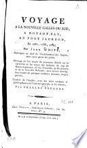 Voyage à la Nouvelle Galles du sud, à Botany-Bay, au Port Jackson en 1787, 1788, 1789