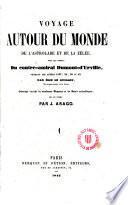 Voyage autour du monde de l'Astrolabe et de la Zélée, sous les ordres, du contre-amiral Dumont-d'Urville, pendant les années 1837, 38, 39 et 40