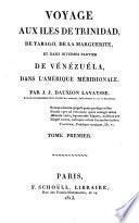Voyage aux iles de Trinidad, de Tabago, de la Marguerite, et dans diverses parties de Venezuela, dans l'Amerique meridionale