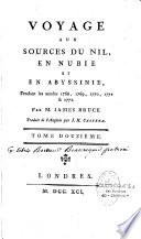 Voyage aux sources du Nil, en Nubie, et en Abyssinie en 1768-1772