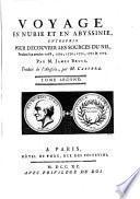 Voyage aux sources du Nil, en Nubie et en Abyssinie, pendant les années 1768, 1769, 1770, 1771 et 1772