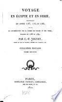 Voyage en Égypte et en Syrie, pendant les années 1783, 1784 et 1785