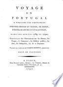 Voyage en Portugal a travers les provinces d'Entre-Douro et Minho, de Beira, d'Estremadure et d'Alenteju dans les annees 1789 et 1790 (etc.)