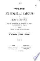 Voyage en Russie, au Caucase et en Perse, dans la Mésopotamie