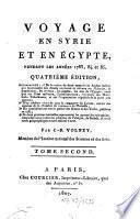 Voyage en Syrie et Égypte pendant les années 1783, 84 et 85