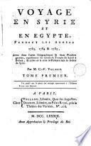 Voyage en Syrie et en Egypte pendant les années 1783, 1784 & 1785, 1
