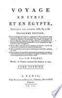 Voyage en Syrie et en Égypte pendant les années 1783, 84 et 85