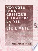 Voyages d'un critique à travers la vie et les livres
