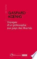 Voyages d'un philosophe au pays des libertés