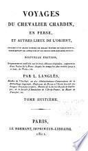 Voyages du chevalier Chardin en Perse, et autres lieux de l'Orient