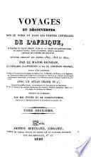 Voyages et découvertes dans le nord et dans les parties centrales de l'Afrique, exécutés pendant les années 1822-1824, par le major Denham, le capitaine Clapperton, et le docteur Oudney