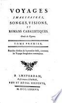 Voyages imaginaires, songes, visions, et romans cabalistiques; ornés de figures