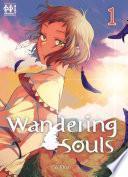 Wandering Souls T01