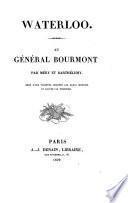 Waterloo. Au general Bourmont ... Orne d' une vignette (etc.)