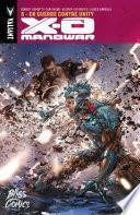 X-O Manowar - Tome 5 - En guerre contre Unity