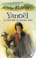 Yanoël , le chevalier au chardon bleu