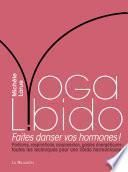 Yoga Libido - Faites danser vos hormones !