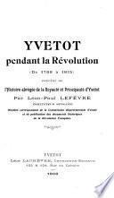 Yvetot pendant la révolution (De 1788 à 1815)