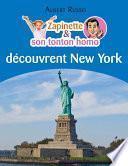 Zapinette et son tonton homo découvrent New York