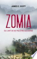 Zomia ou l'art de ne pas être gouverné