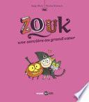 Zouk, Tome 01